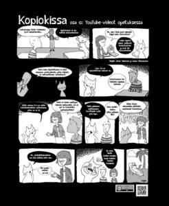Vaikka supersankari Kopiokissa ratkoo kaikki tekijänoikeuspulmat, Youtube-videoiden esittäminen hänellekin liian kimurantti haaste.